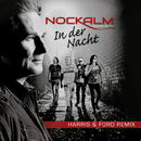 In der Nacht (Harris & Ford Remix)/Nockalm Quintett