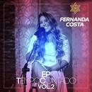 Tempo Contado - EP (Ao Vivo / Vol. 2)/Fernanda Costa