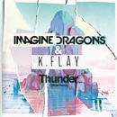 Thunder (Official Remix)/Imagine Dragons, K.Flay