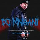 Awunamahloni (feat. Professor, Tira, Trademark)/DJ Mngani