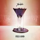 Feels Good/XamVolo