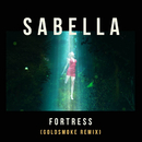 Fortress (Goldsmoke Remix)/Sabella