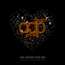 No Good For Me/ADP, Jeremih, Ebenezer