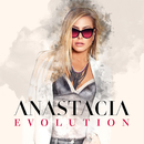 Evolution/Anastacia