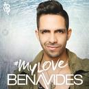 #My Love/Benavides