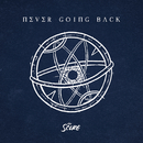 Never Going Back/The Score