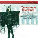 Overtures & Intermezzi/Silvio Varviso, Staatskapelle Dresden