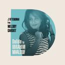 J'attendrai/Ibrahim Maalouf, Melody Gardot