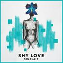 Shy Love/Sinclair