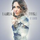 O' Lord (Radio Version)/Lauren Daigle