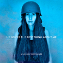 You're The Best Thing About Me/U2