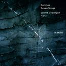 Komitas: Seven Songs/Lusine Grigoryan