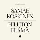 Hillitön Elämä/Samae Koskinen