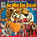 So wie ein Tiger/Rudolf Rock & die Schocker
