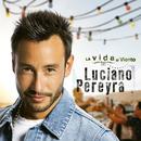 La Vida Al Viento/Luciano Pereyra