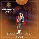 Tempo Contado - EP (Ao Vivo / Vol. 3)/Fernanda Costa