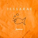 Fishbowl/Jessarae