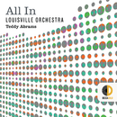All In/Louisville Orchestra, Teddy Abrams