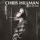 Bidin' My Time/Chris Hillman