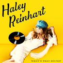 What's That Sound?/Haley Reinhart