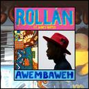 Awembaweh (feat. James Watss)/ROLLÀN