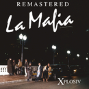 Xplosiv (Remastered)/La Mafia