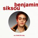 Au chant du coq/Benjamin Siksou