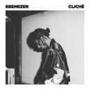Cliché/Ebenezer