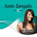 Ivete Sangalo Sem Limite/Ivete Sangalo