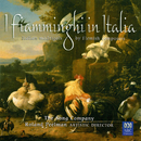 I Fiamminghi In Italia: Italian Madrigals By Flemish Composers/The Song Company, Roland Peelman, Tommie Andersson