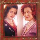 Two Of A Kind/Katie Noonan, Maggie Noonan