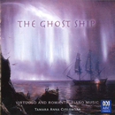 The Ghost Ship - Virtuoso And Romantic Piano Music/Tamara-Anna Cislowska