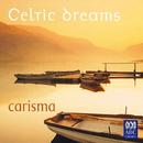 Celtic Dreams/Carisma