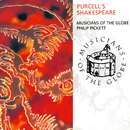 Purcell's Shakespeare/Musicians Of The Globe, Philip Pickett