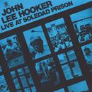 Live At Soledad Prison/John Lee Hooker