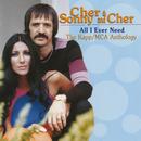 All I Ever Need - The Kapp/MCA Anthology/Cher, Sonny & Cher