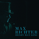 Henry May Long (Original Motion Picture Soundtrack)/Max Richter