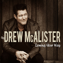 Coming Your Way/Drew McAlister