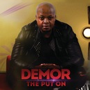 The Put On/Demor