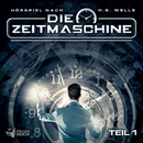 Die Zeitmaschine - Teil 1/Die Zeitmaschine