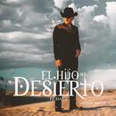 El Hijo Del Desierto (Versión Banda)/El Dasa