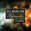Izimvula (Extended) (feat. Sandile)/DJ Merlon