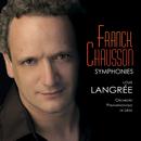 Franck & Chausson : Symphonies/Orchestre Philharmonique de Liège, Louis Langrée