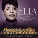 Someone To Watch Over Me/Ella Fitzgerald, London Symphony Orchestra
