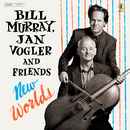 New Worlds/Bill Murray, Jan Vogler