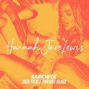 Raincheck (Jack Fickle Friends Remix)/Hannah Jane Lewis