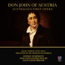 Nathan: Don John Of Austria (Live)/Sydney Symphony Orchestra, Alexander Briger, Paul Whelan, Steve Davislim, Grant Doyle, Cheryl Barker