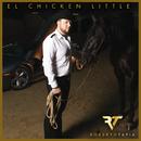 El Chicken Little/Roberto Tapia