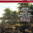"Schubert: Symphony No. 9 ""Great""; Symphonic Fragments/Sir Neville Marriner, Academy of St. Martin in the Fields"