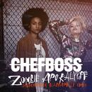 Zombie Apokalypse (Jägermeister Blaskapelle RMX)/Chefboss